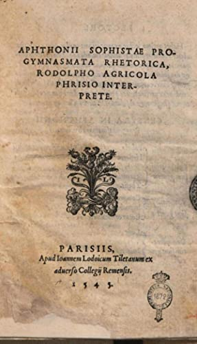 Aphthonii Sophistae Progymnasmata rhetorica, Rodolfo Agricola Phrisio