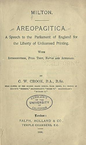 Areopagitica; a speech to the Parliament of: Milton, John, 1608-1674,Crook,