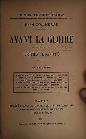 Avant la gloire: leur debuts. [Reprint] (1902): Henri d' Almeras