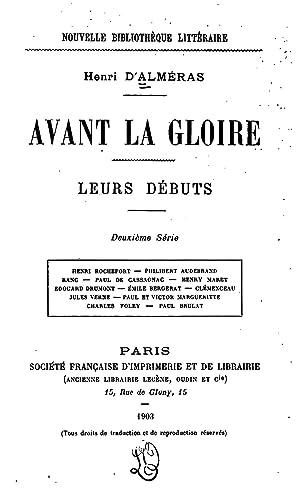 Avant la gloire: leur debuts. [Reprint] (1903): Henri d' Almeras