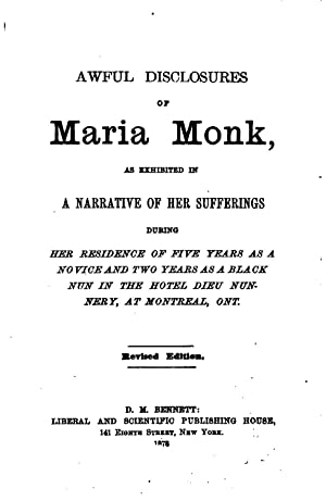 Awful Disclosures of Maria Monk: As Exhibited: Maria Monk, Hoyte