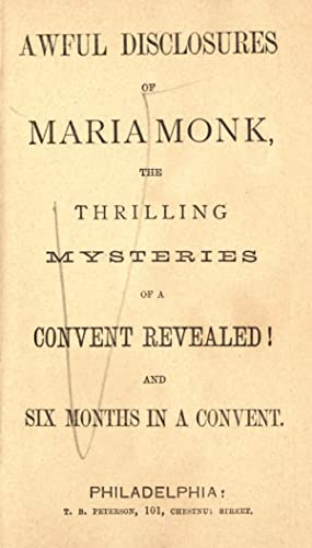 Awful disclosures of Maria Monk : illustrated: Monk, Maria, d.