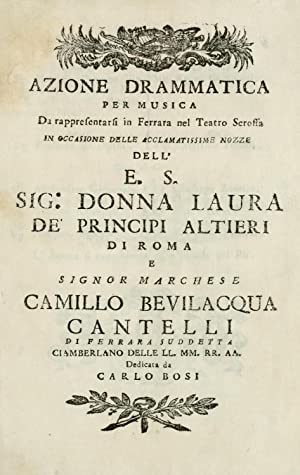 Azione drammatica per musica da rappresentarsi in: Bosi, Carlo, fl.