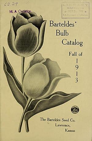 Barteldes' bulb catalog : fall of 1913: Barteldes Seed Co,Henry
