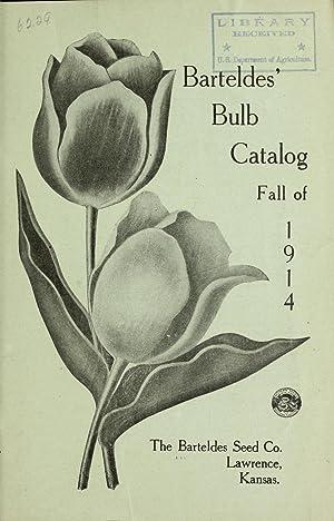 Barteldes' bulb catalog : fall of 1914: Barteldes Seed Co,Henry