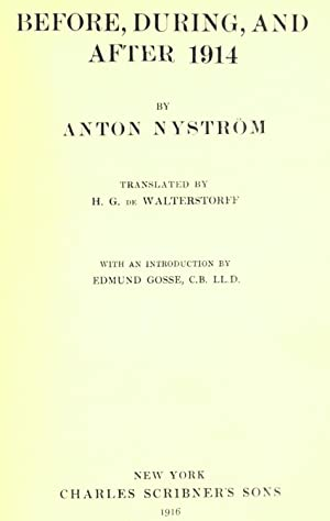 Before, during, and after 1914 (1916) [Reprint]: Nystrà m, Anton