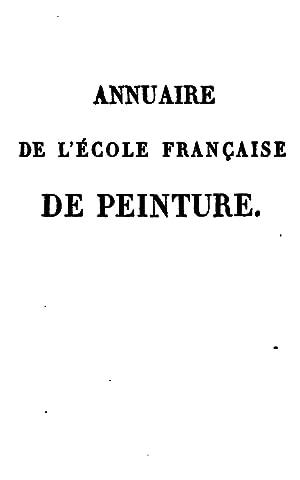 Annuaire de l'école française de peinture: ou,: Auguste Hilarion Kératry