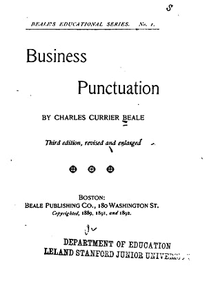 Business Punctuation [Reprint] (1892): Charles Currier Beale
