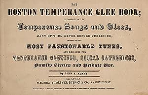 Boston temperance glee book : a collection: Adams, John S.