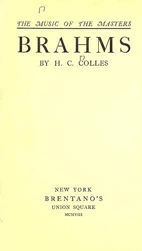 Brahms (1908) [Reprint]: Colles, H. C.