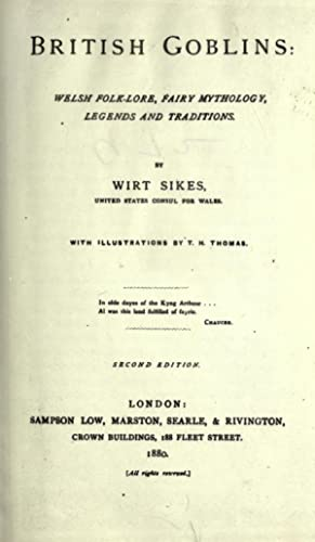 British goblins : Welsh folk-lore, fairy mythology,: Sikes, Wirt, 1836-1883
