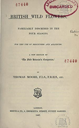 British wild flowers : familiarly described in: Moore, Thomas, 1821-1887