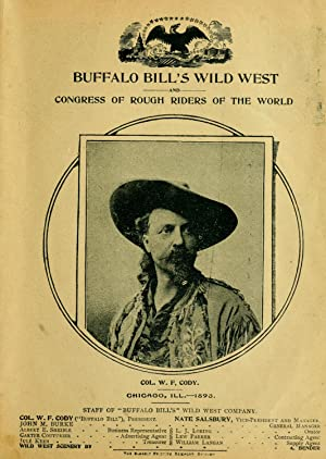 Buffalo Bill's wild West and congress of: Buffalo Bill's Wild