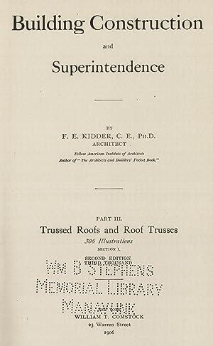 Building construction and superintendence (1897) (Volume: 3): Kidder, Frank E.