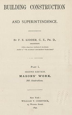 Building construction and superintendence (1897) (Volume: 1): Kidder, Frank E.