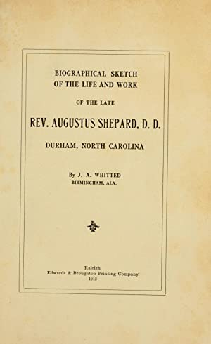 Biographical sketch of the life and work: Whitted, J. A.,
