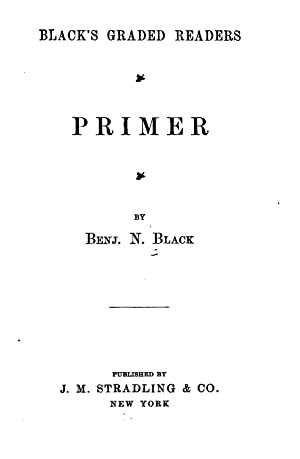 Black's Graded Readers . (1902) [Reprint]: Benjamin N. Black