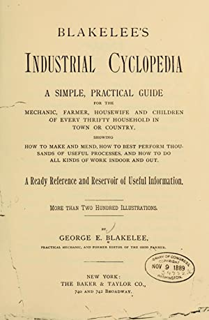 Blakelee's industrial cyclopedia, a simple practical guide: Blakelee, George E