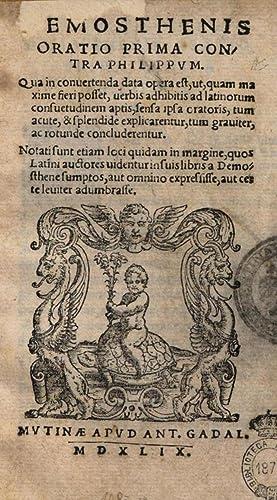 Demosthenis Oratio prima contra Philippum. Qua in: Demosthenes