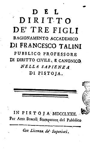Del diritto de' tre figli ragionamento accademico: Francesco Talini