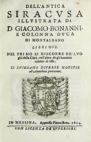 Dell'antica Siracusa, illustrata di d. Giacomo Bonanni: Bonanni, Giacomo