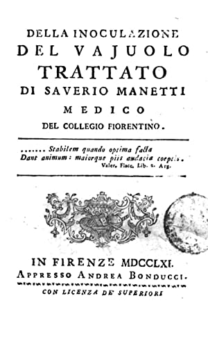 Della inoculazione del vajuolo. Trattato di Saverio: Saverio Manetti