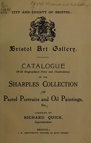 Catalogue (with biographical notes and illustrations) of: City of Bristol