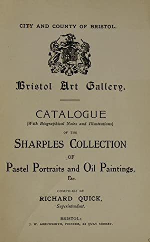Catalogue . of the Sharples collection of: Quick, Richard,City of