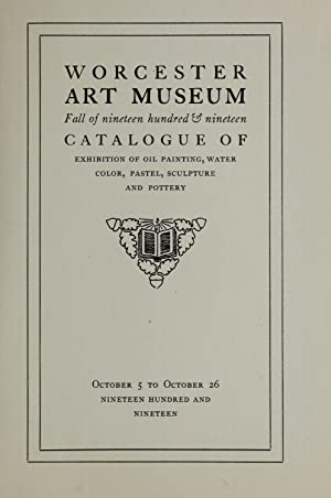 Catalogue of exhibition of oil painting, water: Worcester Art Museum