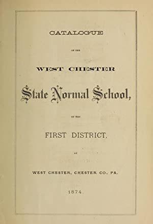 Catalogue of the West Chester State Normal: West Chester State
