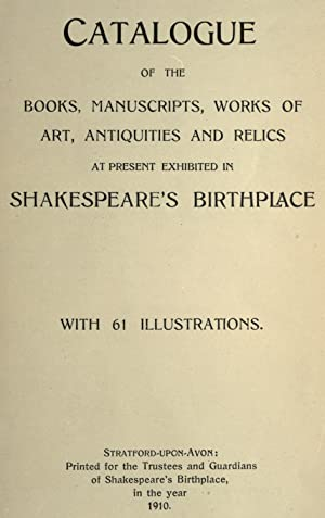 Catalogue of the books, manuscripts, works of: Shakespeare's Birthplace,Savage, Richard,