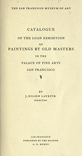 Catalogue of the loan exhibition of paintings: San Francisco Museum