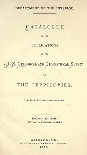 Catalogue of the publications of the U.: Geological and Geographical