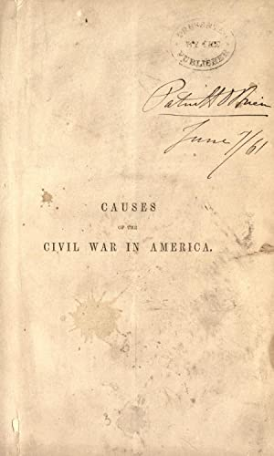 Causes of the Civil War in America: Motley, John Lothrop,