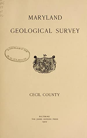 Cecil county (1902) (Volume: (text)) [Reprint]: Maryland Geological Survey,Shattuck,