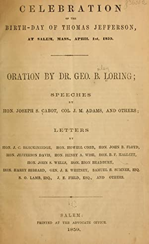 Celebration of the birth-day of Thomas Jefferson: Loring, George B.
