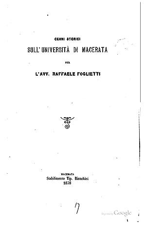 Cenni storici sull'Università di Macerata [Reprint] (1878): Raffaele Foglietti