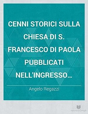 Cenni storici sulla chiesa di S. Francesco: Angelo Regazzi