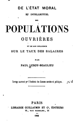 De l'etat moral et intellectuel des populations: Paul Leroy-Beaulieu