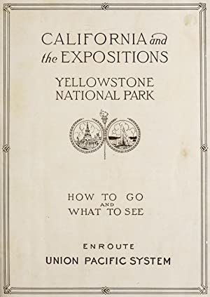 California and the expositions, Yellowstone National Park: Union Pacific Railroad