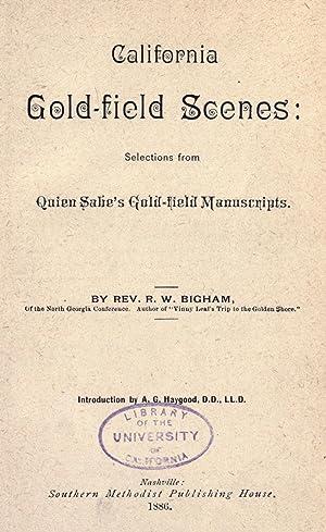 California gold-field scenes : selections from Quien: Bigham, Robert W
