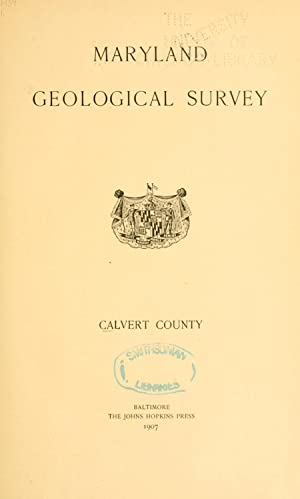 Calvert county (1907) (Volume: text) [Reprint]: Maryland Geological Survey,Shattuck,