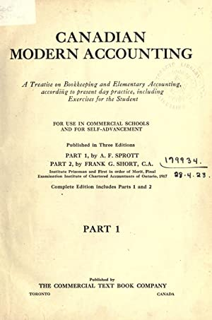 Canadian modern accounting : a treatise on: Sprott, Arthur F,Short,