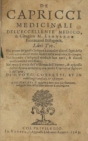 Capricci medicinali . divisi in tre libri.: Fioravanti, Leonardo