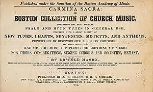 Carmina sacra : or, Boston collection of: Mason, Lowell, 1792-1872,