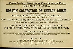 Carmina sacra, or, Boston collection of church: Mason, Lowell, 1792-1872,Boston