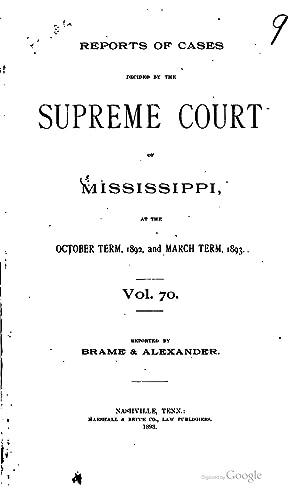 Cases argued and decided in the Supreme: Mississippi. Supreme Court,Walker,