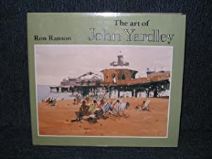 The Art of John Yardley (signed By the artist)