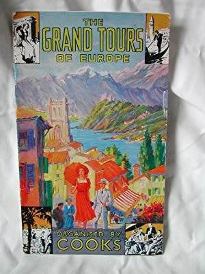 The Grand Tours of Europe Organised By Cooks (Thomas Cook)
