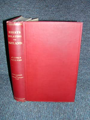 Essays Relating to Ireland Biographical Historical and Topographical